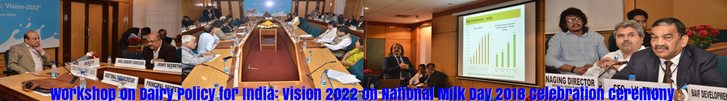 Workshop on Dairy Policy for India: Vision 2022 on National Milk Day 2018 Celebration Ceremony